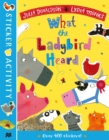 The What the Ladybird Heard Sticker Book - Book