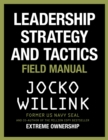 Leadership Strategy and Tactics : Field Manual - eBook