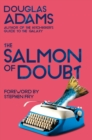The Salmon of Doubt : Hitchhiking the Galaxy One Last Time - Book
