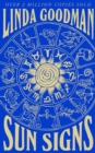 Linda Goodman's Sun Signs : The Secret Codes of the Universe - Book