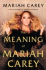 The Meaning of Mariah Carey - Book