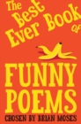 The Best Ever Book of Funny Poems - Book