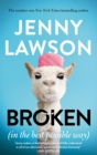 Broken : In the Best Possible Way - Book