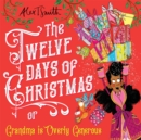 The Twelve Days of Christmas : Grandma is Overly Generous - eBook