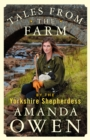 Tales From the Farm by the Yorkshire Shepherdess - Book