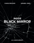 Inside Black Mirror : The Illustrated Oral History - Book