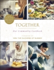 Together : Our Community Cookbook - Book