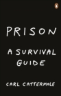 Prison: A Survival Guide - Book