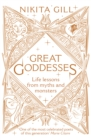 Great Goddesses : Life lessons from myths and monsters - Book