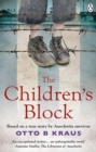 The Children's Block : Based on a true story by an Auschwitz survivor - Book