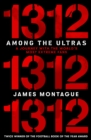 1312: Among the Ultras : A journey with the world's most extreme fans - Book