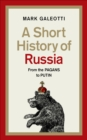A Short History of Russia - Book