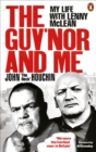 The Guv'nor and Me : My Life with Lenny McLean - Book
