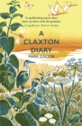 A Claxton Diary : Further Field Notes from a Small Planet - Book