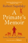 A Primate's Memoir : Love, Death and Baboons - Book