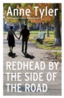 Redhead by the Side of the Road : From the bestselling author of A Spool of Blue Thread - Book