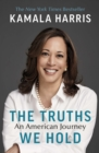 The Truths We Hold : An American Journey - Book
