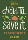 How To Save It - Book