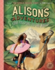 Alison's Adventures : Your Passport to the World - Book