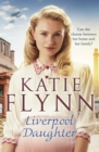 Liverpool Daughter : A heart-warming wartime story - Book