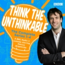 Think the Unthinkable: The Complete Series 1-4 - eAudiobook
