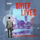 Brief Lives: Series 1-6 : The BBC Radio 4 full-cast psychological crime drama - eAudiobook