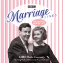 Marriage Lines: The Complete Series 1 and 2 : A BBC Radio 4 comedy - eAudiobook