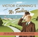 Victor Canning's Mr Finchley : Two BBC Radio full-cast dramatisations - eAudiobook