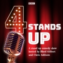 4 Stands Up : A stand up comedy show hosted by Rhod Gilbert and Chris Addison - eAudiobook