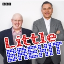 Little Brexit : Featuring never-before-heard sketches - eAudiobook