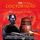 Doctor Who: The Dalek Collection : 1st, 3rd, 4th Doctor Novelisations - eAudiobook