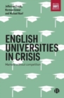 English universities in crisis : Markets without competition - Book