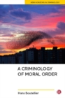 A criminology of moral order - Book