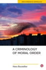 A criminology of moral order - eBook
