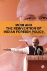 Modi and the Reinvention of Indian Foreign Policy - Book
