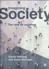Imagining Society : The Case for Sociology - Book