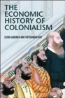The Economic History of Colonialism - Book