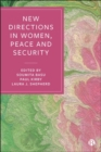 New Directions in Women, Peace and Security - Book