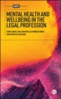 Mental Health and Wellbeing in the Legal Profession - eBook