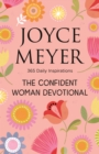 The Confident Woman Devotional : 365 Daily Inspirations - eBook