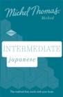 Intermediate Japanese New Edition (Learn Japanese with the Michel Thomas Method) : Intermediate Japanese Audio Course - Book