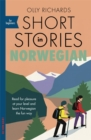 Short Stories in Norwegian for Beginners : Read for pleasure at your level, expand your vocabulary and learn Norwegian the fun way! - Book