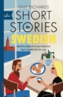 Short Stories in Swedish for Beginners : Read for pleasure at your level, expand your vocabulary and learn Swedish the fun way! - eBook