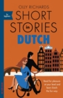 Short Stories in Dutch for Beginners : Read for pleasure at your level, expand your vocabulary and learn Dutch the fun way! - eBook