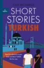 Short Stories in Turkish for Beginners : Read for pleasure at your level, expand your vocabulary and learn Turkish the fun way! - eBook