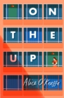 On The Up : Big-hearted novel of modern love and life - eBook