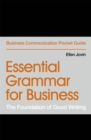 Essential Grammar for Business : The Foundation of Good Writing - Book
