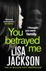 You Betrayed Me : The new gripping crime thriller from the bestselling author - eBook