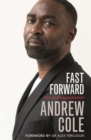 Fast Forward: The Autobiography : The Hard Road to Football Success - Book