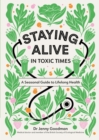 Staying Alive in Toxic Times : A Seasonal Guide to Lifelong Health - eBook